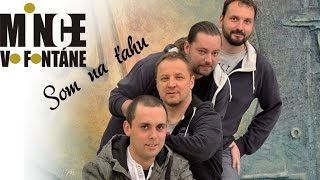 Video MINCE VO FONTÁNE - SOM NA ŤAHU (krst CD)
