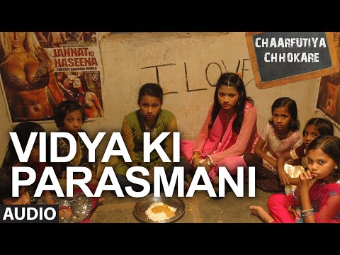 Exclusive: Vidya Ki Parasmani Full Audio Song - Chaarfutiya...
