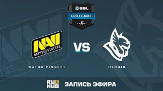Na'Vi vs Heroic - ESL Pro League S6 EU - de_inferno [yXo, Enkanis]
