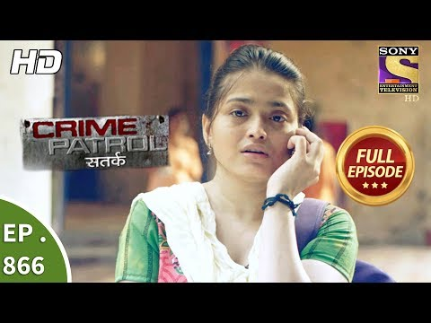 gratis download video - Crime Patrol - क्राइम पेट्रोल सतर्क - Ep 866 - Full Episode - 28th October, 2017