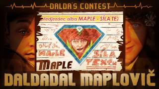 Video Maple - Daldadal Maplovič (prod. Dalda) / předjezdec alba SÍLA T