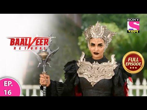 Baalveer Returns | Full Episode | Episode 16 | 28th November, 2020