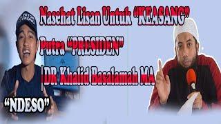 Video Kaesang Putra Presiden, Coba Kamu Dengar Nasehat Ini...!!! | DR Khalid Basalamah MA MP3, 3GP, MP4, WEBM, AVI, FLV Juni 2018