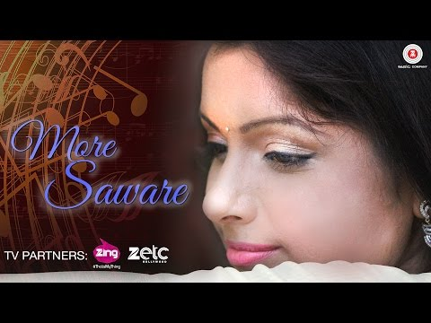 More Saware -  Music Video | Sonal Sonkavde