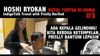Video Ada Kepala Gelinding di Tangga! IndigoTalk Travel #3 Frislly Herlind MP3, 3GP, MP4, WEBM, AVI, FLV Juli 2019