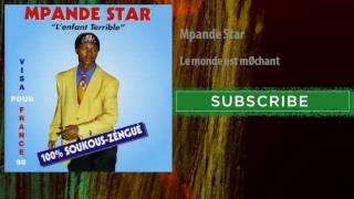 Video Mpande Star - Le monde est méchant MP3, 3GP, MP4, WEBM, AVI, FLV November 2018
