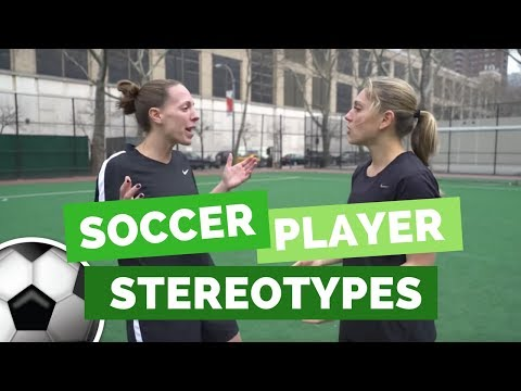 Soccer Stereotypes