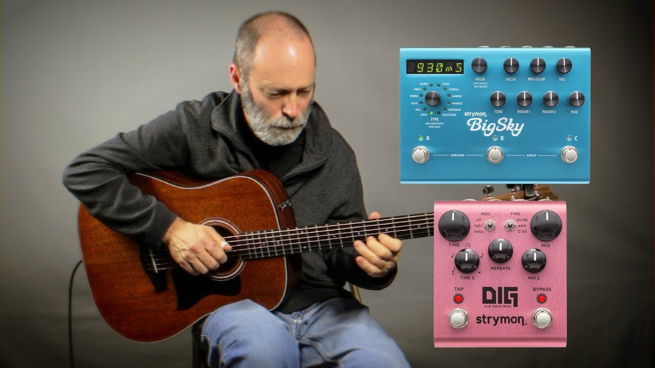 Acoustic Ambient Guitar – Strymon Big Sky / DIG, TC Electronic Sub N Up