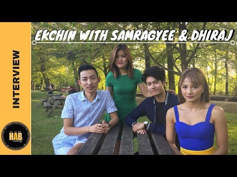 EK CHIN WITH SAMRAGYEE AND DHIRAJ