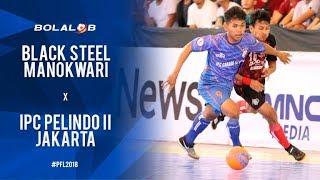 Video Black Steel Manokwari (7) vs (3) IPC Pelindo II Jakarta - Highlights Pro Futsal League 2018 MP3, 3GP, MP4, WEBM, AVI, FLV Februari 2018