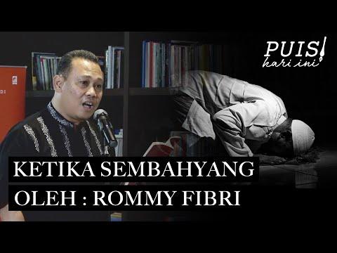 ROMMY FIBRI: Ketika Sembahyang | Puisi Hari Ini