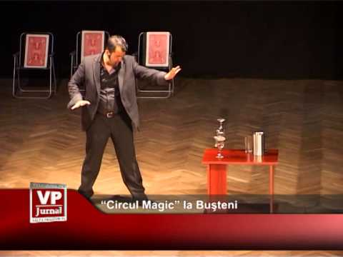"""CIRCUL MAGIC"" LA BUSTENI"