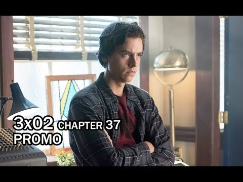 Riverdale 3x02 Official CW Promo | Chapter 37