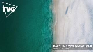 Balduin & Wolfgang Lohr ft. Alanna - Dizzy