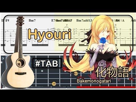 Guitar Tab - 化物語 Hyouri (Bakemonogatari) OST Fingerstyle Tutorial Sheet Lesson  #Anp