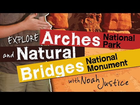 Awesome Science | Episode 11 | Explore Arches National Park & Natural Bridges National Monument