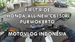 Purwokerto Indonesia  city images : #28 - FIRST RIDE HONDA ALL NEW CB150R Purwokerto | MOTOVLOG INDONESIA