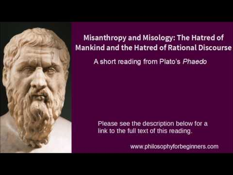 Misanthropy And Misology: The Hatred Of Mankind And The Hatred Of Rational Discourse