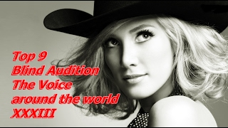 Video Top 9 Blind Audition (The Voice around the world XXXIII) MP3, 3GP, MP4, WEBM, AVI, FLV Agustus 2019