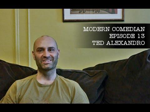 "Modern Comedian - Episode 13 - Ted Alexandro ""Jazz"""
