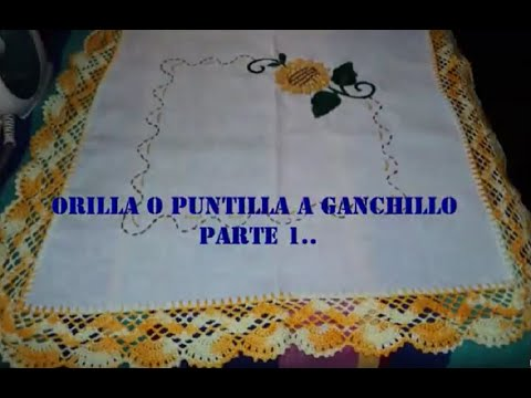 ORILLA O PUNTILLA TEJIDA A GANCHILLO PARTE 1 DE 3