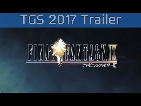 Final Fantasy IX - TGS 2017 PlayStation 4 Reveal Trailer [HD]