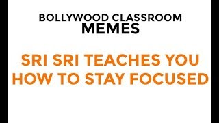 SRI SRI- SHARP SHOOTER- BOLLYWOOD CLASSROOM MEMES
