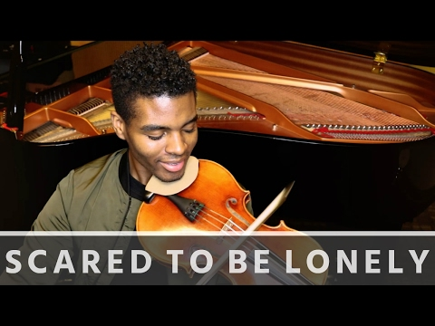 Scared to Be Lonely - Jeremy Green - Violin Cover