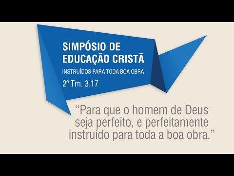 Ev. Deive Leonardo - 1º Simpósio de Educação Crist