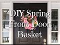 DIY Dollar Tree Spring Door Basket How-To