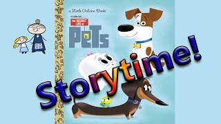Storytime! ~ THE SECRET LIFE OF PETS ~ Story Time ~  Bedtime Story Read Aloud Books