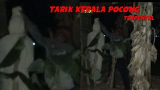 Video MENARIK KEPALA POCONG DI JEMBATAN ANGKER MP3, 3GP, MP4, WEBM, AVI, FLV September 2019