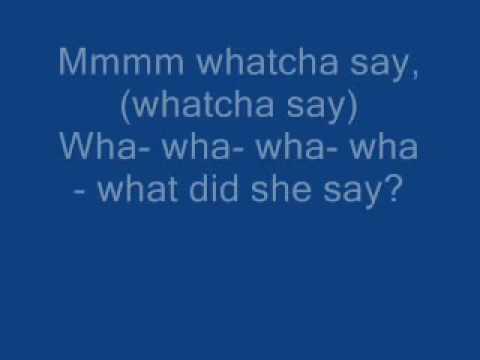 Whatcha' Say - Jason Derulo