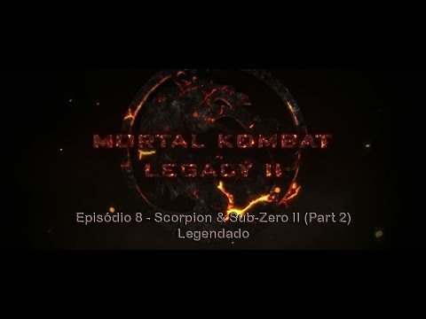 Mortal Kombat Legacy II - 08 - Scorpion & Sub-Zero II (Part 2)  - Legendado