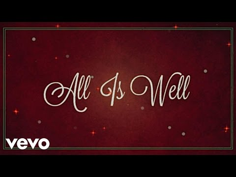 All Is Well (Lyric Video) [Feat. Carrie Underwood]