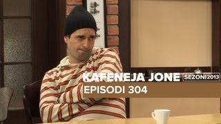 Kafeneja Jone: Episodi 304