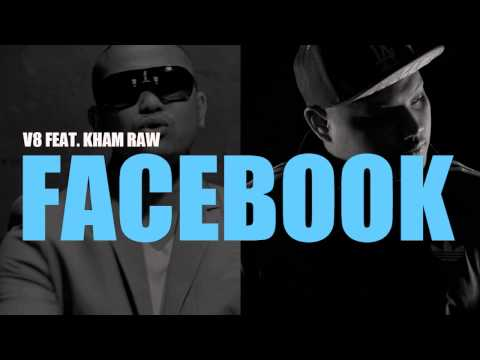 Facebook by V8 x Kham Raw