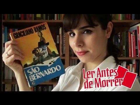 """""""SÃO BERNARDO"""", DE GRACILIANO RAMOS (#45)"""