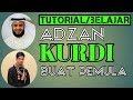 Video TUTORIAL BELAJAR ADZAN MAQAM ATAU IRAMA KURDI #BUAT PEMULA#