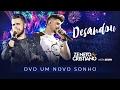 Zé Neto e Cristiano - Desandou - DVD Um Novo Sonho