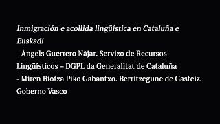Inmigración e acollida lingüística en Cataluña e Euskadi