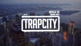 Trap City Merch: http://trapcity.tv/shopSubscribe here: http://trapcity.tv/subscribeFree Download: https://www.tunebula.com/plenumrecords/wanna-wake-whoja-vu➥ Become a fan of Trap City:http://trapcity.tv/soundcloudhttp://trapcity.tv/facebookhttp://trapcity.tv/twitterhttp://trapcity.tv/instagramhttp://www.trapcity.net➥ Follow Wanna Wake:http://www.soundcloud.com/wannawakehttp://www.facebook.com/wearewannawakehttp://www.twitter.com/wannawakehttp://www.instagram.com/wannawakemusic