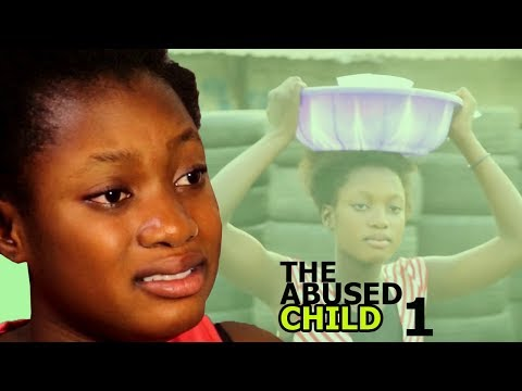 The Abused Child Season 1 - 2018 Latest Nigerian Nollywood Movie Full HD | Watch Now