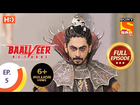 Baalveer Returns - Ep 5 - Full Episode - 16th September, 2019