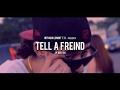 Sp Beastin x TELL A FRIEND | Dir. @DjStrecho