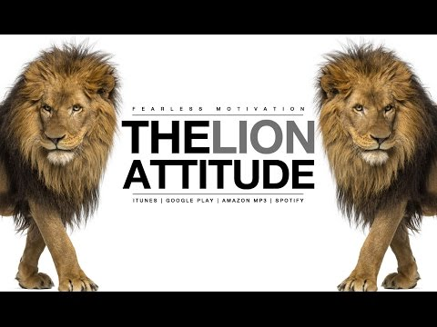 The Lion Attitude - Motivational Video