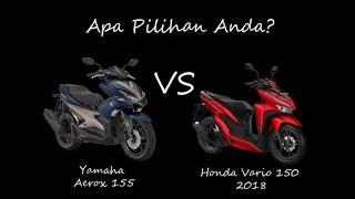Video Honda Vario 150 2018 vs Yamaha Aerox  Ini Plus Minusnya MP3, 3GP, MP4, WEBM, AVI, FLV Desember 2018