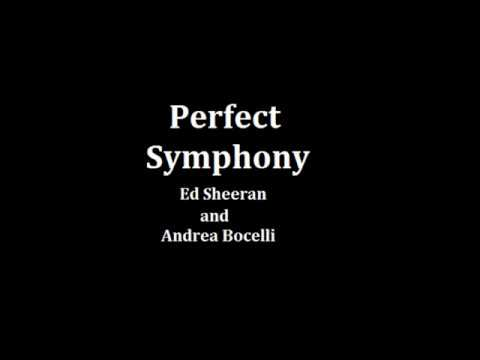 Perfect Symphony(letra) -Ed Sheeran And Andrea Bocelli