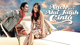 Nonton Aach Aku Jatuh Cinta  2016    Official Trailer   Chicco Jerikho   Pevita Pearce Film Subtitle Indonesia Streaming Movie Download