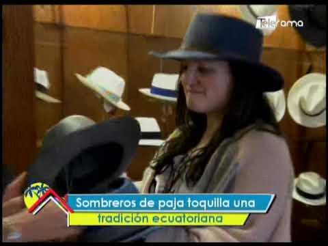 Sombreros de paja toquilla una tradición ecuatoriana